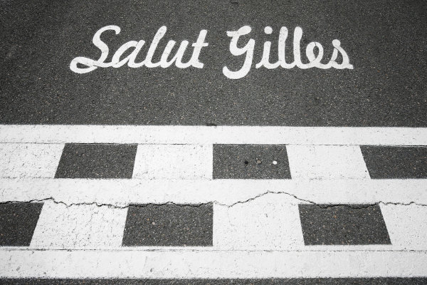 Circuit Gilles Villeneuve, Montreal, Canada. Thursday 08 June 2017. The track is branded with the message: Salut Gilles. World Copyright: Andy Hone/LAT Images ref: Digital Image _ONZ9992