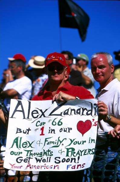 The American fans send a get well message to ex Formula 1 and CART champion Alex Zanardi (ITA).